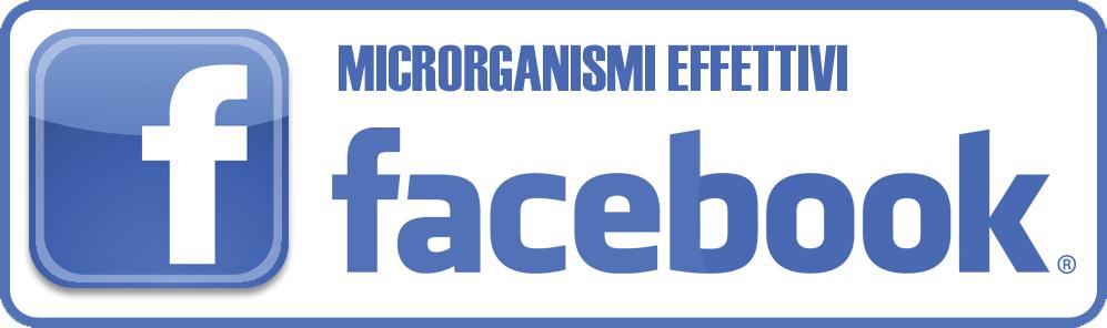 FACEBOOK - MICRORGANISMI EFFETTIVI